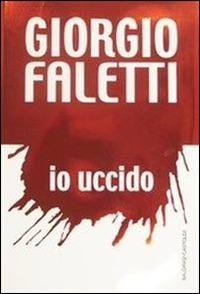 Io uccido. Ediz. lusso - Faletti Giorgio - wuz.it