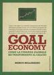 Goal economy. Come l
