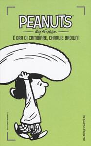 È ora di cambiare, Charlie Brown!. Vol. 20