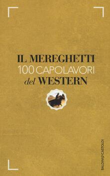 Winniearcher.com Il Mereghetti. 100 capolavori del western Image