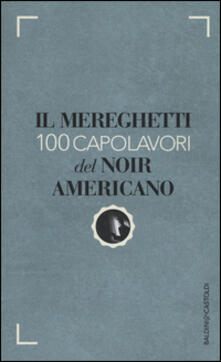 Il Mereghetti. 100 capolavori del noir americano.pdf