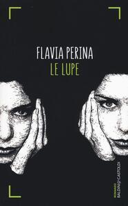 Le lupe - Flavia Perina - copertina