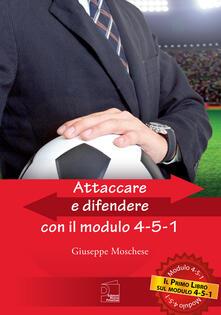 Grandtoureventi.it Attaccare e difendere con il modulo 4-5-1 Image