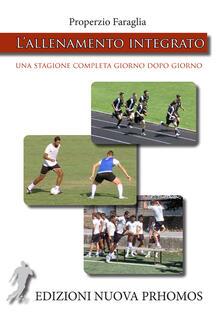 L allenamento integrato. Una stagione completa giorno dopo giorno. Con DVD.pdf