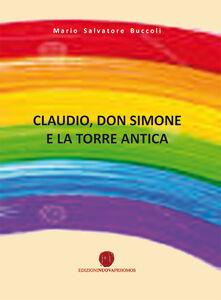 Claudio, don Simone e la torre antica