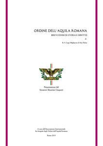 Ordine dell'aquila romana. Brevi cenni di storia e diritto