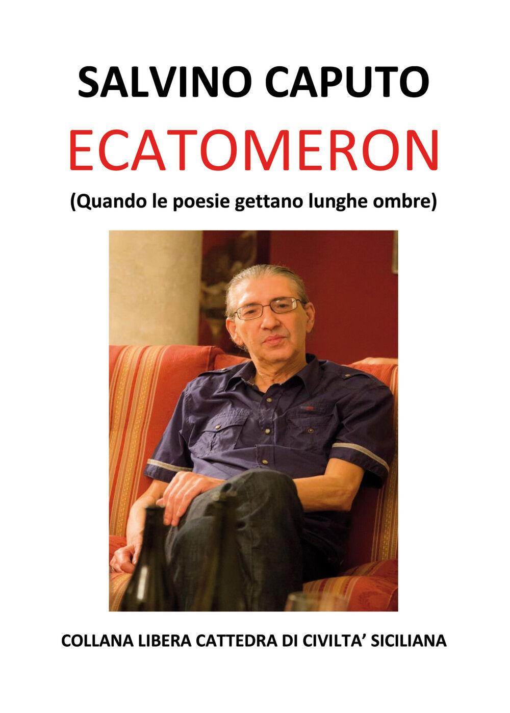 Ecatomeron (Quando le poesie gettano lunghe ombre)