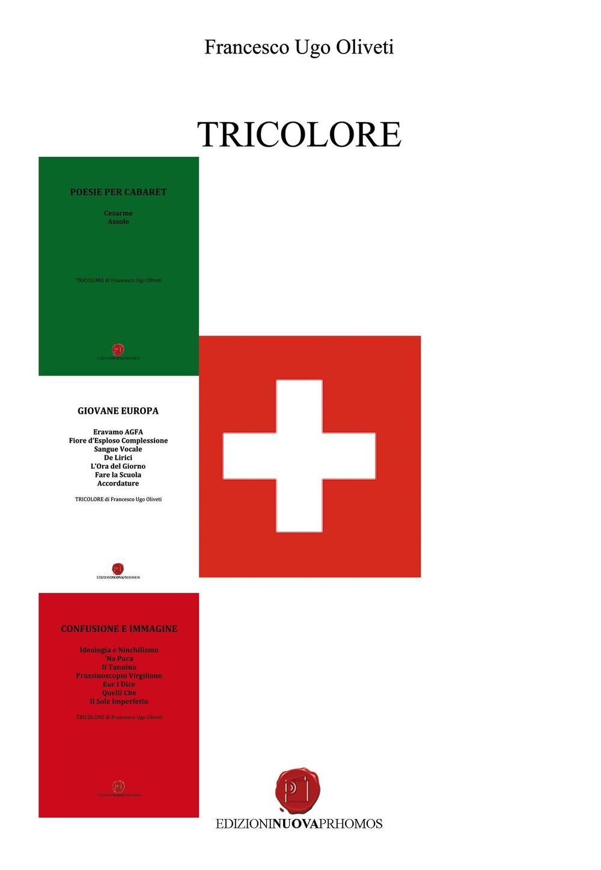 Tricolore: Poesie per cabaret-Giovane Europa-Confusione e immagine