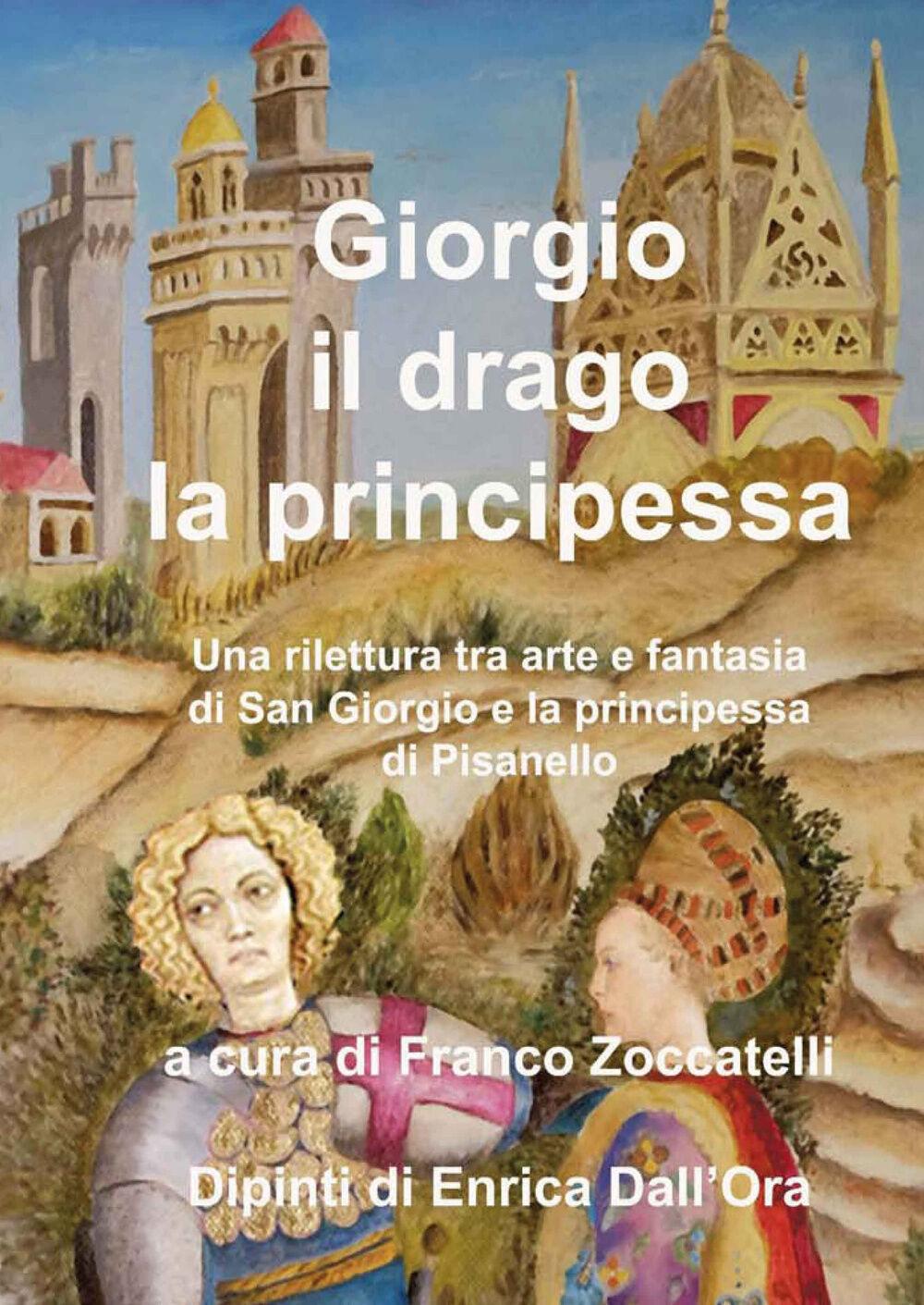 Giorgio, il drago, la principessa