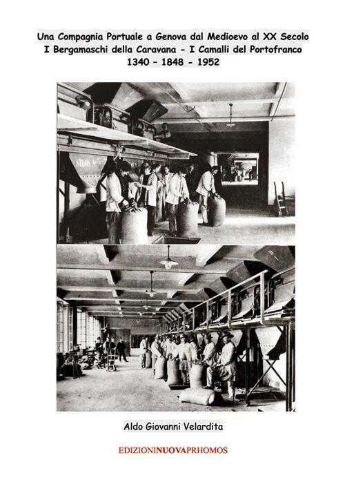 Una compagnia portuale a Genova dal Medioevo al XX secolo
