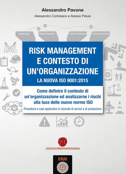Risk management e contesto di un'organizzazione. La nuova ISO 9001-2015