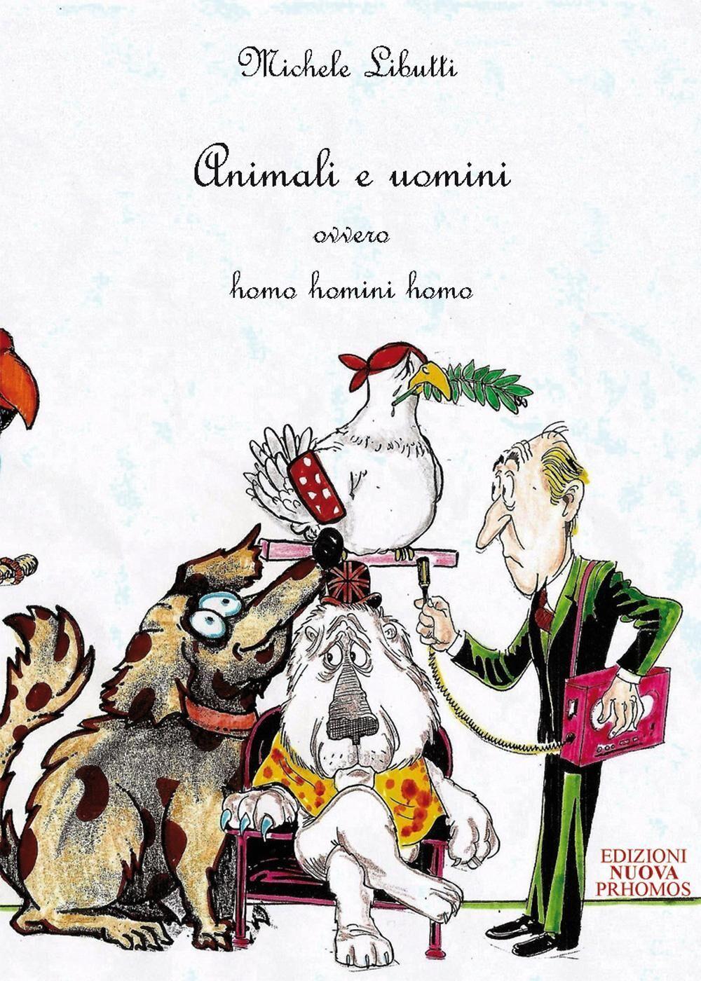 Animali e uomini ovvero homo homini homo