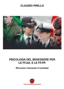 Milanospringparade.it Psicologia del benessere per le FF.AA. e le FF.PP. Prevenire il burnout e il suicidio Image