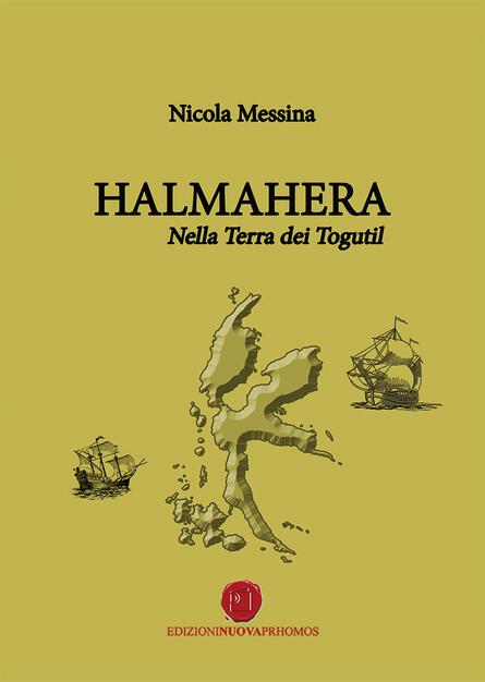 Halmahera, Nella Terra dei Toguti