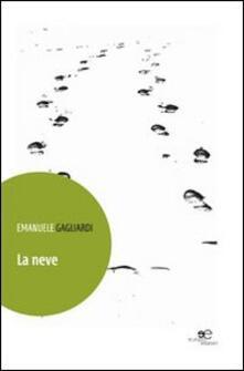La neve - Emanuele Gagliardi - copertina