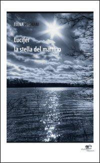 Lucifer. La stella del mattino