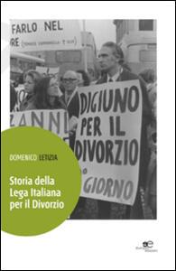 Storia della Lega italiana per il divorzio - Domenico Letizia - copertina