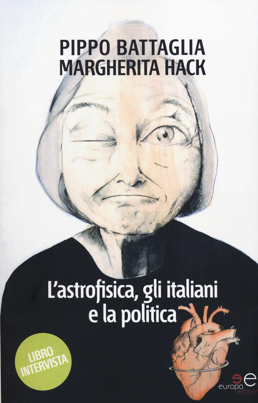 L' astrofisica, gli italiani e la politica