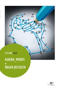 Aliena menti + Regia occulta