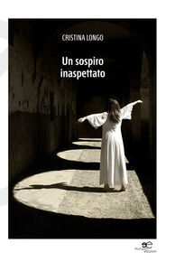 Libro Uno sospiro inaspettato Cristina Longo