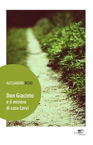 Don Giacinto e il mistero di casa Corvi