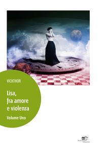Lisa, fra amore e violenza