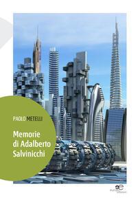 Memorie di Adalberto Salvinicchi