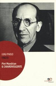 Piet Mondrian il chiaroveggente