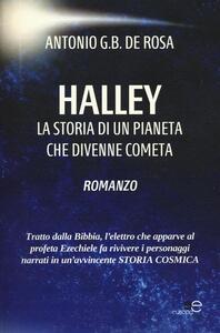 Halley. La storia di un pianeta che divenne cometa