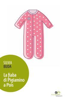 La fiaba di Pigiamino a Pois - Silvia Buda - copertina
