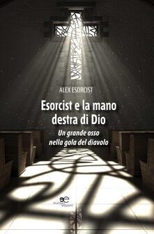 Antondemarirreguera.es Esorcist e la mano destra di Dio. Un grande osso nella gola del diavolo Image