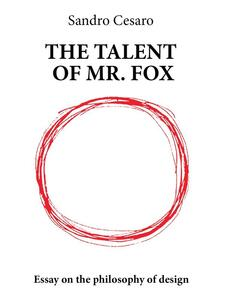 Thetalent of mr. Fox
