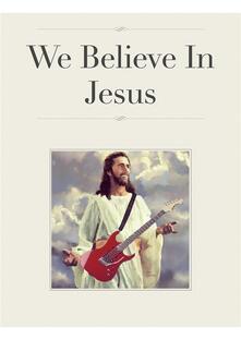 We Believe In Jesus - Alex Ranuzzi - ebook