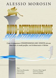 Auto-determinazione - Alessio Morosin - ebook