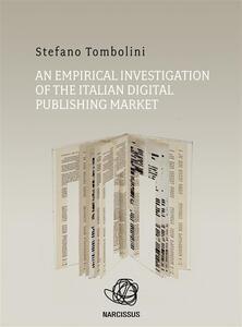 Anempirical investigation of the italian digital publishing market