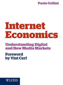 Internet economics. Understanding digital and new media markets