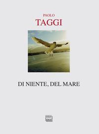 Di niente, del mare - Taggi Paolo - wuz.it