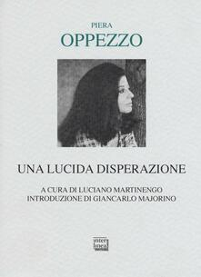 Filippodegasperi.it Una lucida disperazione Image