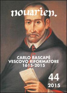 Mercatinidinataletorino.it Novarien (2015). Vol. 44: Carlo Bascapè vescovo riformatore (1615-2015). Image