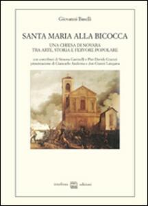 Santa Maria alla Bicocca. Una chiesa di Novara tra arte, storia e fervore popolare