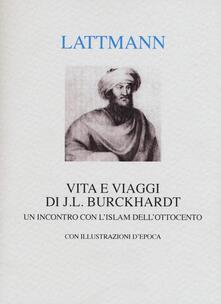 Antondemarirreguera.es Vita e viaggi di J. L. Burckhardt. Un incontro con l'Islam dell'Ottocento Image