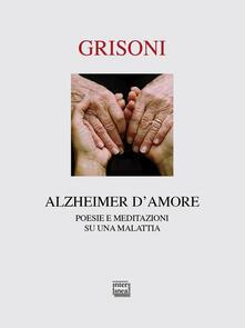 Vitalitart.it Alzheimer d'amore. Poesie e meditazioni su una malattia Image