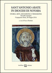 Sant'Antonio Abate in diocesi di Novara. Storia, arte, devozione e tradizione