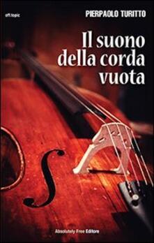 Il suono della corda vuota - Pierpaolo Turitto - copertina