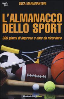 Writersfactory.it L' almanacco dello sport. 365 giorni di imprese e date da ricordare Image