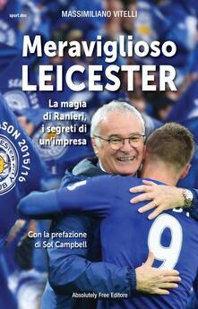 Meraviglioso Leicester. La magia di Ranieri, i segreti di unimpresa.pdf