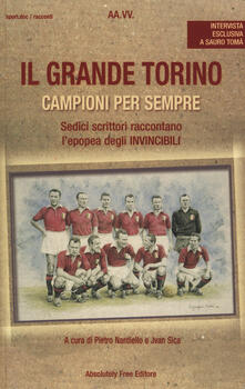 Il grande Torino. Campioni per sempre - copertina