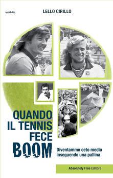 Listadelpopolo.it Quando il tennis fece boom. Diventammo ceto medio inseguendo una pallina Image
