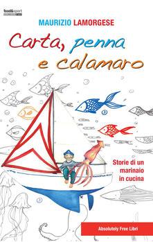 Ipabsantonioabatetrino.it Carta, penna e calamaro. Storie di un marinaio in cucina Image