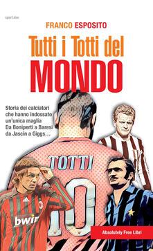 Camfeed.it Tutti i Totti del mondo. Storia dei calciatori che hanno indossato un'unica maglia. Da Boniperti a Baresi, da Jascin a Giggs... Image